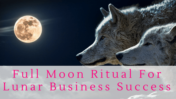 Full Moon Lunar Business Success Ritual