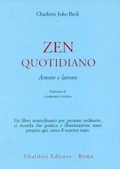 Charlotte Joko Beck - Zen quotidiano