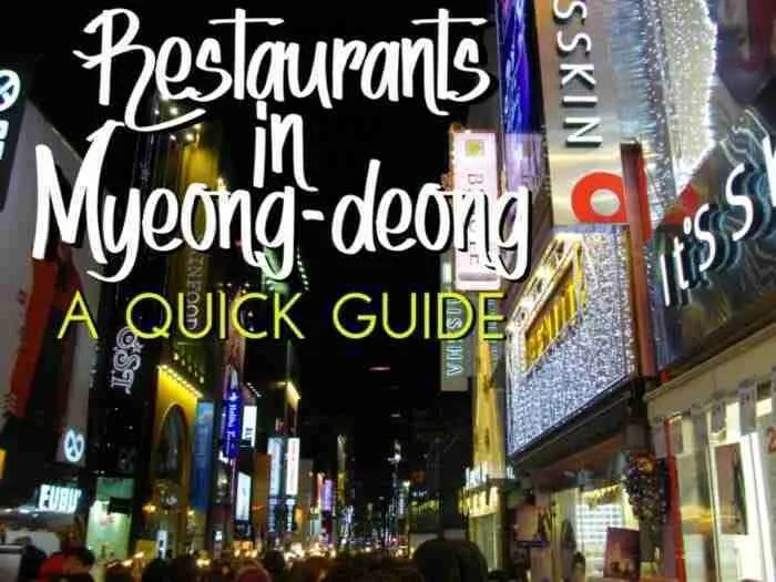 What is there to eat in Myeong-dong?