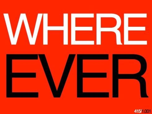 WHEREEVER415.001