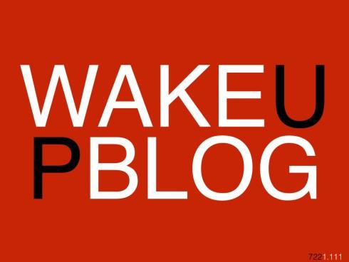 wakeupblog722.001
