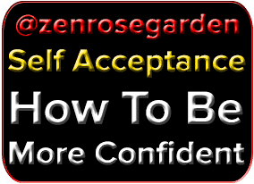 Webinar, Self Acceptance, How To Be More Confident