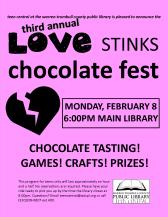 3rd Annual Love Stinks Chocolate Fest