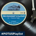 PresidentPlaylistSummerNight