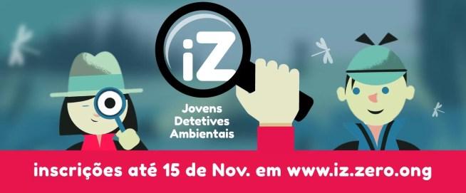 ZERO lança o Projeto iZ – Jovens Detetives Ambientais