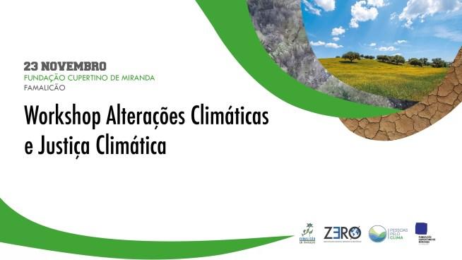 Workshop Alterações Climáticas e Justiça Climática