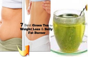 7 Best Green Tea for Weight Loss and Belly Fat Burner