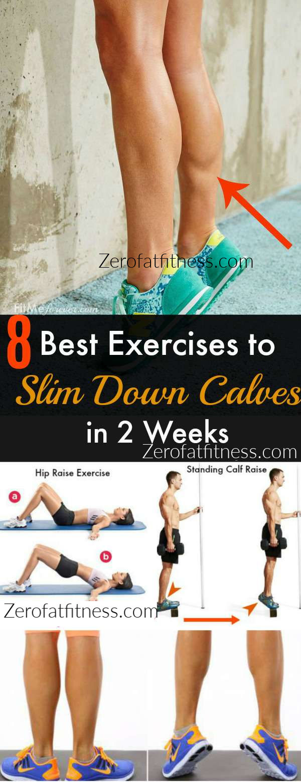 Best to Slim Down Calves in Two Weeks  and how to lose calf fat in 1 week