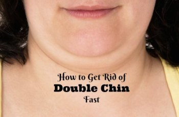 How to Get Rid of Double Chin Fast with Exercises and Home Remedies