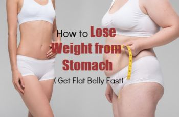 How to Lose Weight from Stomach. Find Here Ways to Lose Belly Fat and Get Flat Stomach Fast