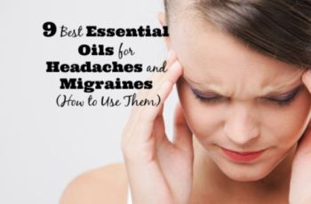 9 Best Essential Oils for Headaches and Migraines (How to Use Them)