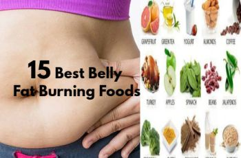 15 Best Belly Fat Burning Foods for Fast Weight Loss at Home