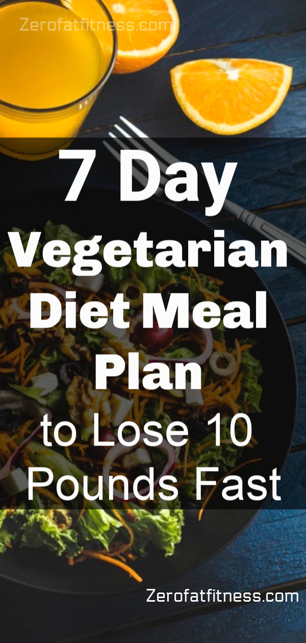 Healthy 7 Day Vegetarian Diet Recipes Meal Plan to Lose 10 Pounds Fast for Beginners