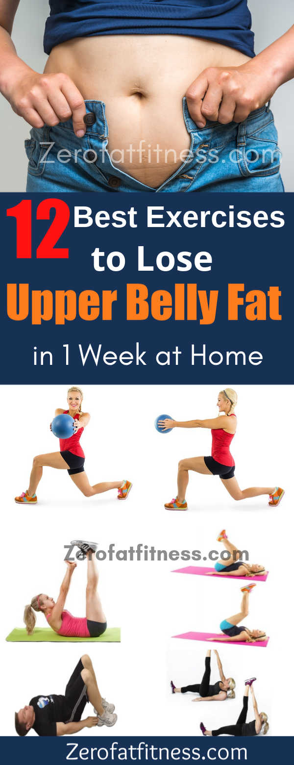12 Best Exercises To Lose Upper Belly Fat In 1 Week At Home
