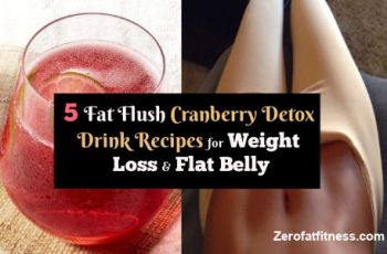 Fat Flush Cranberry Detox Drink Recipes for Weight Loss and Flat Belly at Home
