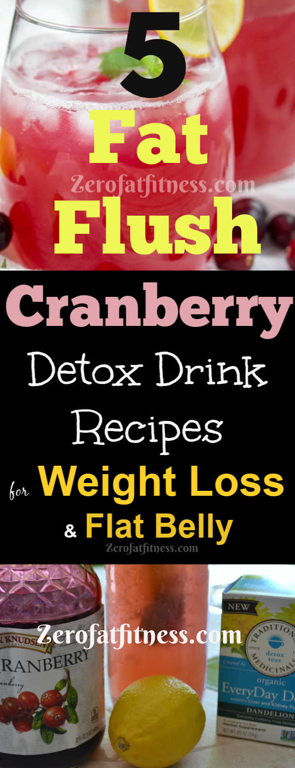 5 Fat Flush Cranberry Detox Drink Recipes for Weight Loss and Flat Belly