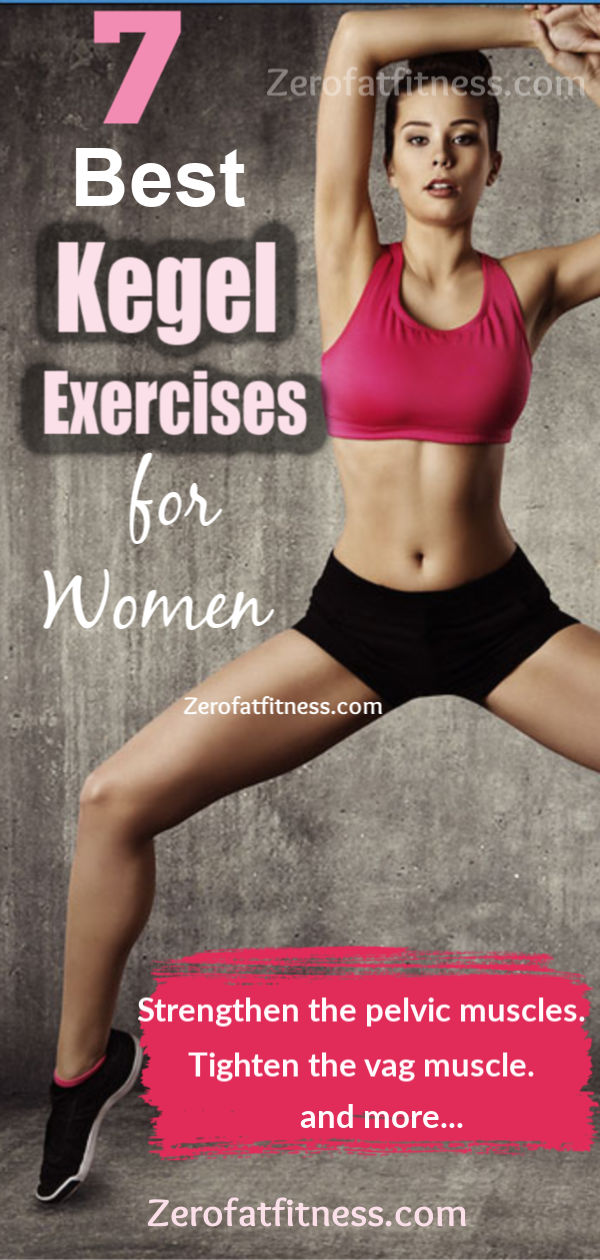 7 Best Kegel Exercises for Women: How to do Kegel Exercises (Kegel Floor) for Women