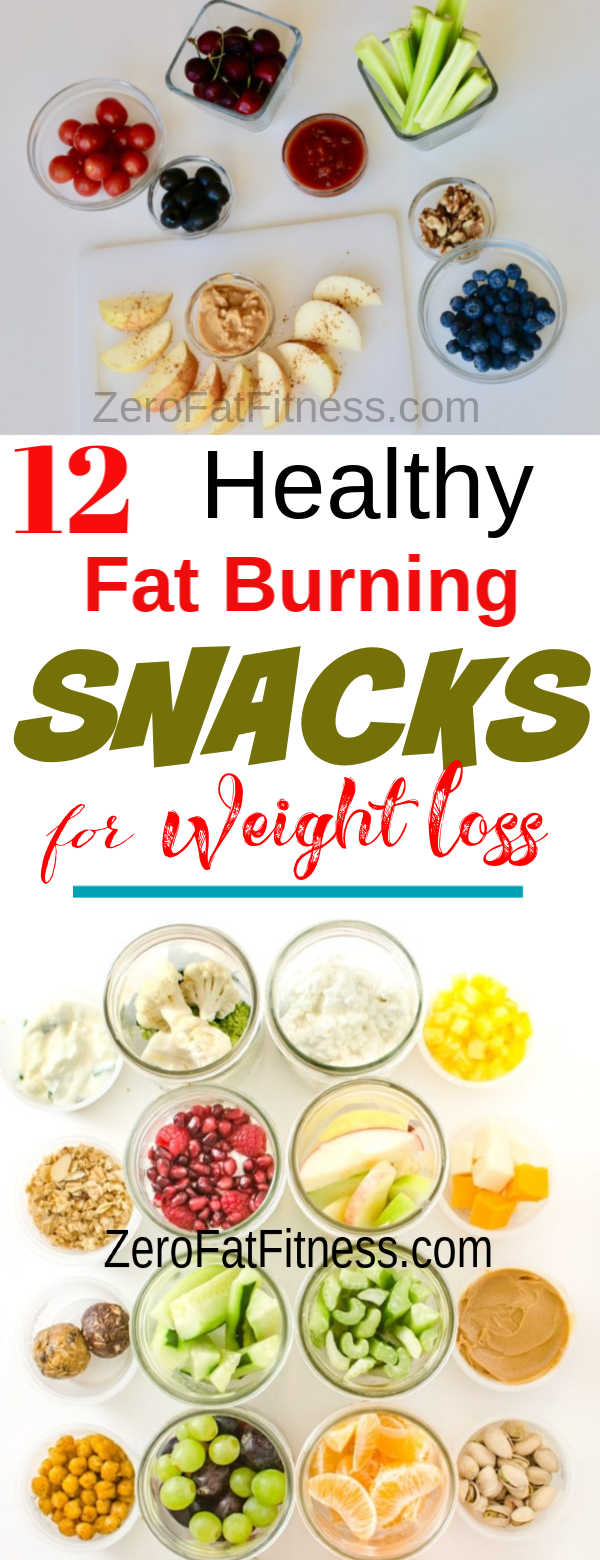 12 Healthy Fat Burning Snacks Recipes for Weight Loss and Flat Belly
