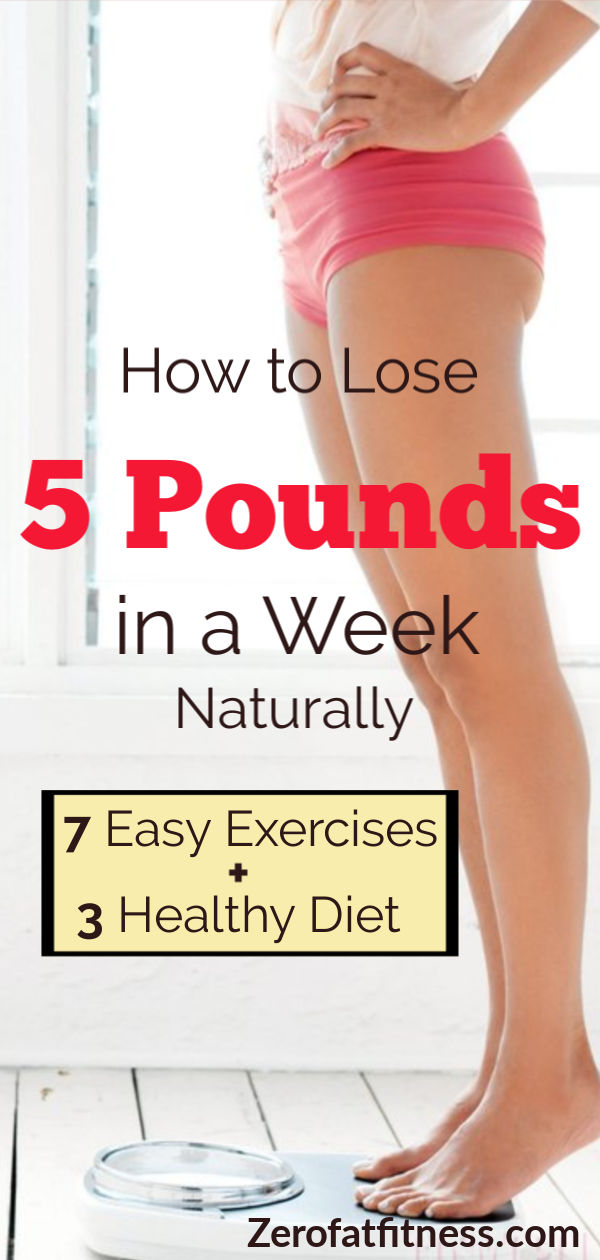 How to Lose 5 Pounds in a Week Safely: 7 Easy Workouts + Diets