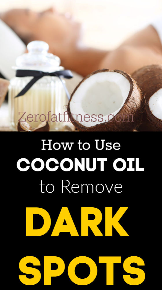 How to Use Coconut Oil to Remove Dark Spots
