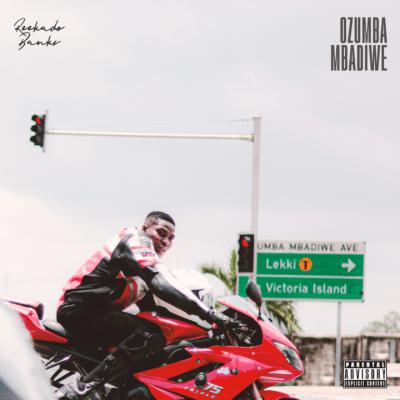 [MUSIC] Reekado Banks – Ozumba Mbadiwe