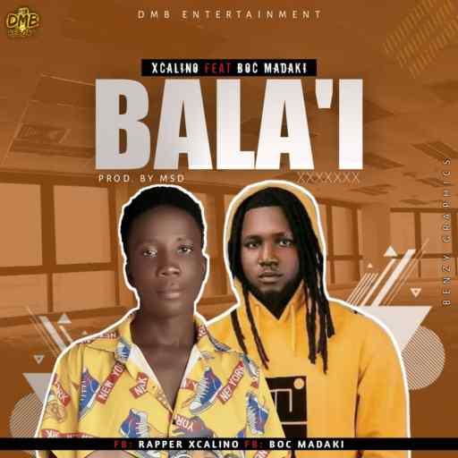 Xcalino Feat. BOC - Bala'i