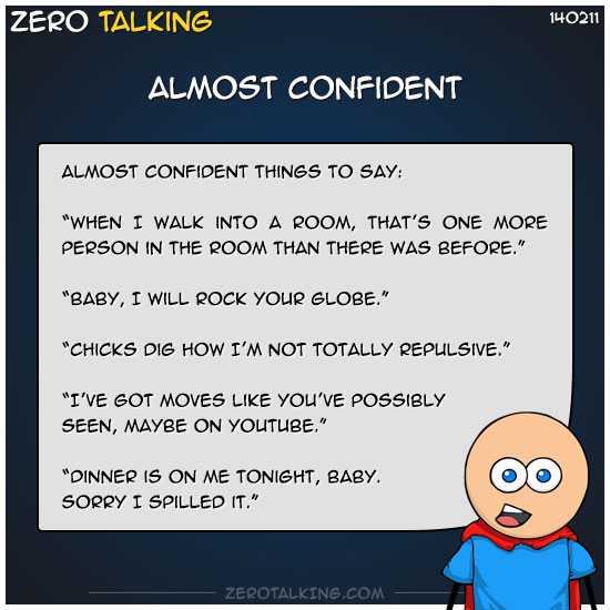 almost-confident-zero-dean