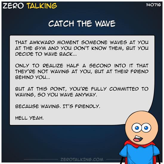 catch-the-wave-zero-dean