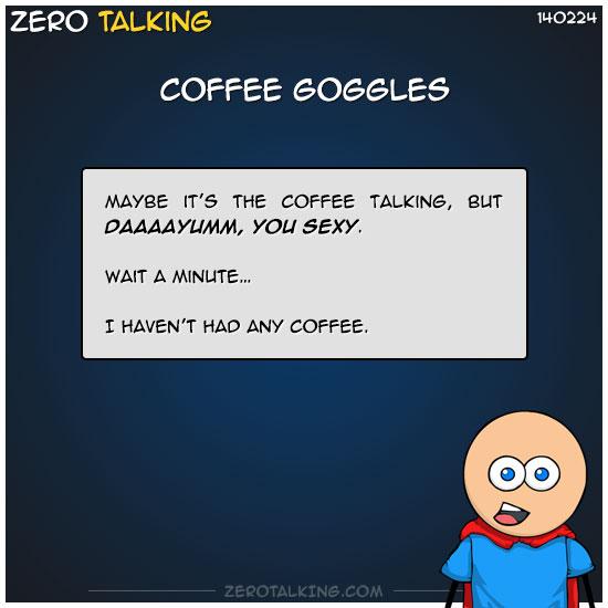 coffee-goggles-zero-dean