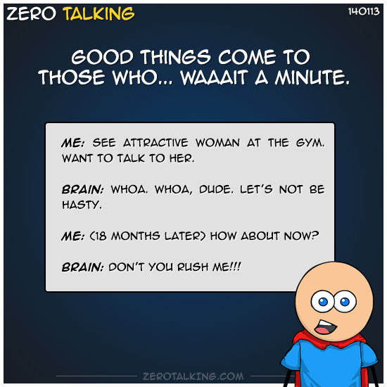 good-things-come-to-those-who-waaait-a-minute-zero-dean