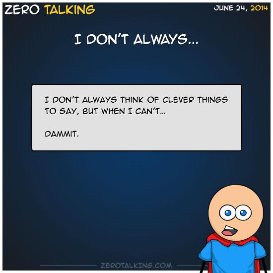 i-dont-always-2-post-zero-dean