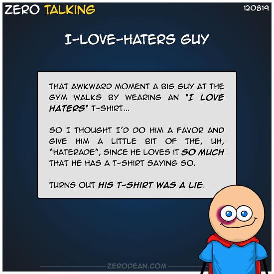 i-love-haters-guy-zero-dean