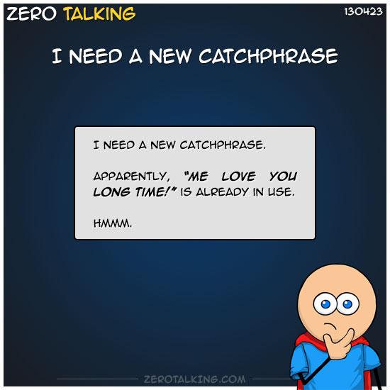 i-need-a-new-catchphrase-zero-dean