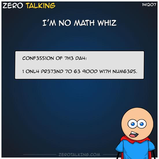 im-no-math-whiz-zero-dean