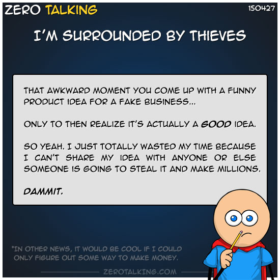 im-surrounded-by-thieves-zero-dean