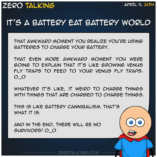 its-a-battery-eat-battery-world