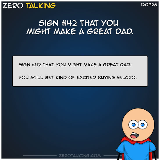 sign-42-that-you-might-make-a-great-dad-zero-dean