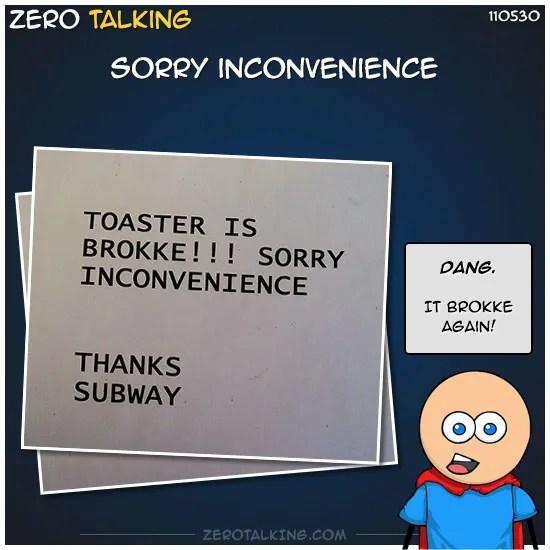 sorry-inconvenience-zero-dean