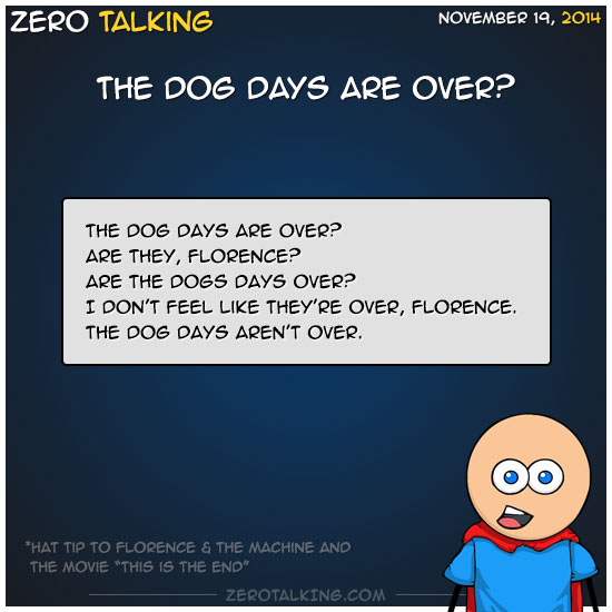 the-dog-days-are-over-zero-dean