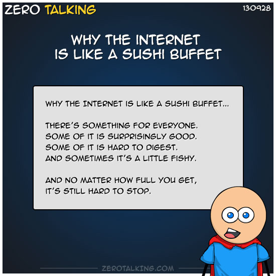 why-the-internet-is-like-a-sushi-buffet-zero-dean