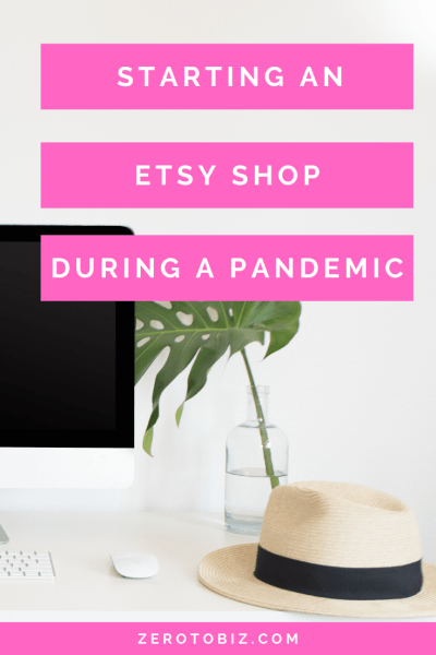 Yes, I started an Etsy shop during a global pandemic. And it went like...