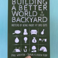Book Giveaway and Discussion: Building a Better World in Your Backyard
