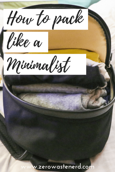 zero waste, minimalist packing