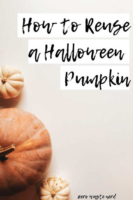Reuse a Halloween Pumpkin
