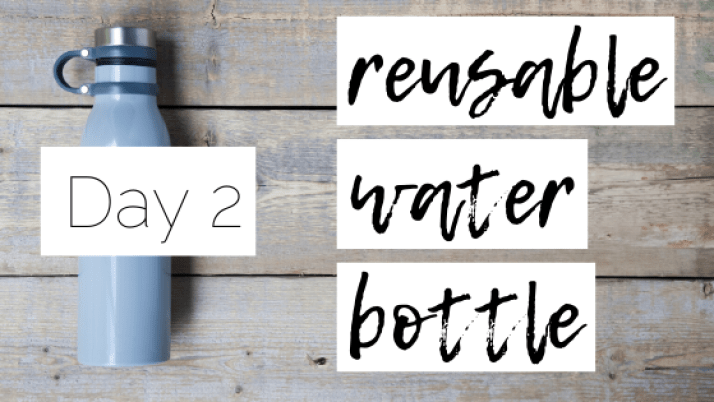 Day-2-reusable-water-bottle