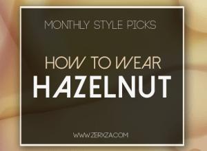 How to Wear Hazelnut in Winter - Monthly Style Picks