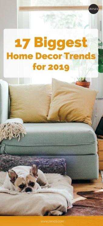 TREND ALERT 17 Biggest Home Decor Trends for 2019