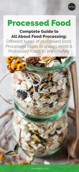 Health Guide to Processed Good - Processed foods to avoid and to enjoy - All about processed food