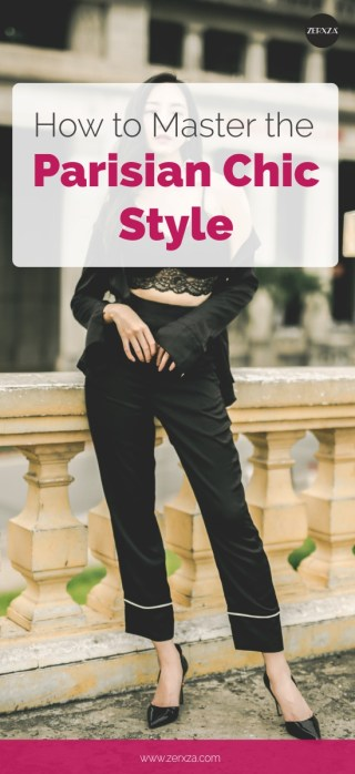 Style Guide - How to Master the Parisian Chic Style