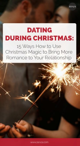 15 Ways Christmas Magic Can Add Some Heat and Romance to Your Relationship